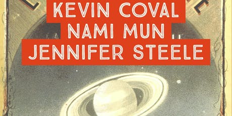 Sunday Reading Series: K. Coval, N. Mun, J. Steele tickets
