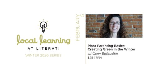 Plant Parenting Basics: Creating Green in the Winter