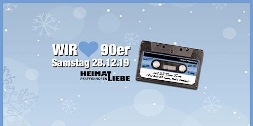 Wir lieben 90er - Pfaffenhofens größte 90er Party!