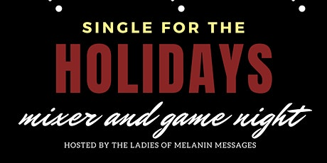 Single for The Holidays: Singles Mixer and Game Night tickets