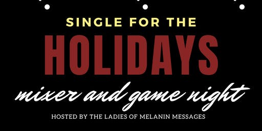 Single for The Holidays: Singles Mixer and Game Night