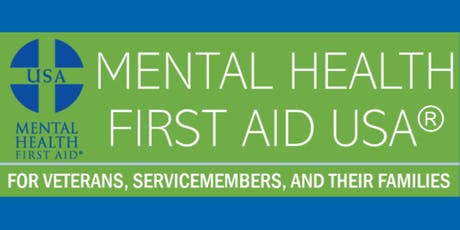Mental Health First Aid for Veterans, Military and Their Families tickets