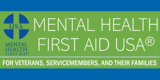 Mental Health First Aid for Veterans, Military and Their Families