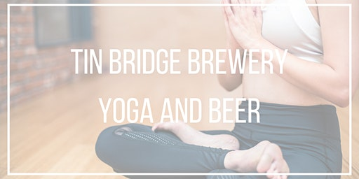 Tin Bridge Yoga and Beer