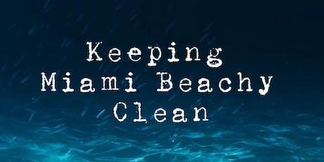 Keeping Miami Beachy Clean! tickets