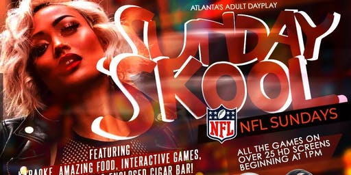 SUNDAY SKOOL! Atlanta's Favorite, Cool Adult Dayplay happens @MONTICELLO