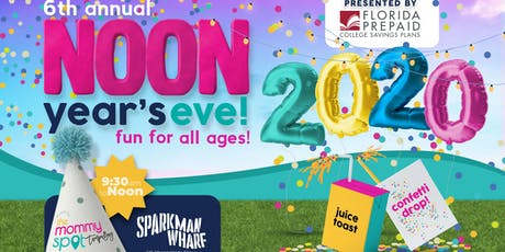 The Mommy Spot's 6th Annual NOON Year's Eve presented by Florida Prepaid  tickets