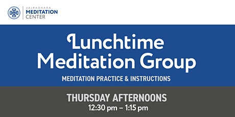 Lunchtime Meditation Group tickets