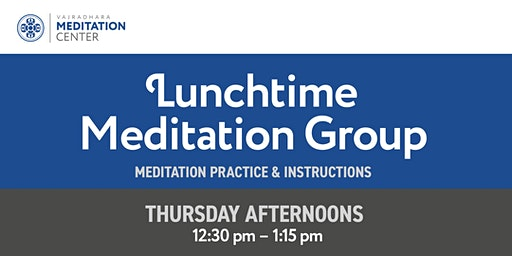Lunchtime Meditation Group