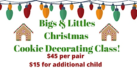 Add on Child for 12.21 Bigs & Littles Christmas Cookie Decorating Class tickets