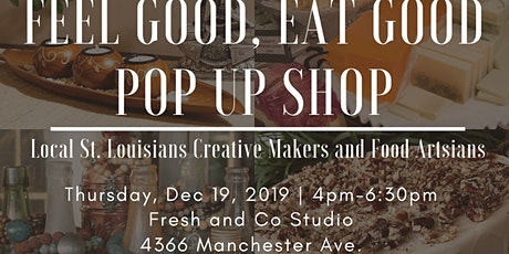 Feel Good, Eat Good Pop Up and Shop Happy Hour~ tickets