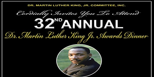 32nd Annual Dr. Martin Luther King, Jr. Awards Dinner