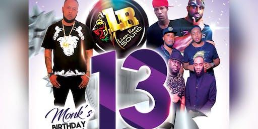 Lion Roar Sound 13 year Anniversary and Monk birthday bash