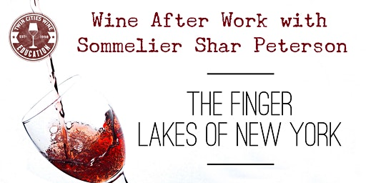 Wine After Work: New York's Finger Lakes District