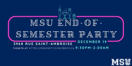 MSU End-of-Semester Party tickets