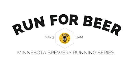 Beer Run - La Doña Cervecería   2020 Minnesota Brewery Running Series tickets