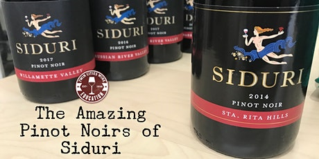 The Amazing Pinot Noirs of Siduri tickets