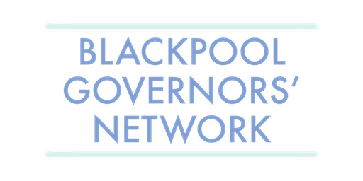 Blackpool Governors' Forum Network Event: January 25th 2020