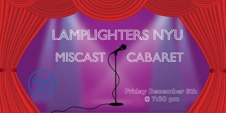 Lamplighters NYU Miscast Winter Cabaret tickets