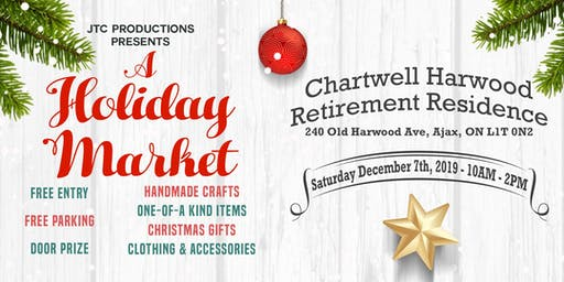 CHARTWELL HARWOOD RETIREMENT RESIDENCE HOLIDAY MARKET!