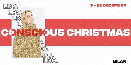 HAVE A CONSCIOUS CHRISTMAS - Concept  Store + Eventi tickets