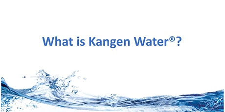Kangen Water Health and Wealth tickets