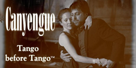 Special and unique Tango CANYENGUE Workshop tickets