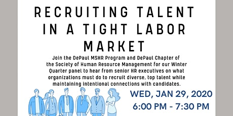 DePaul University Winter Panel: Recruiting Talent in a Tight Labor Market tickets
