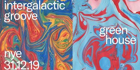 Intergalactic groove NYE 2019 tickets