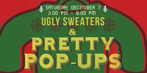 Ugly Sweaters & Pretty Pop-up Shops
