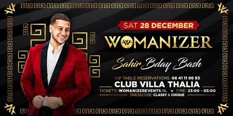 Womanizer - Sahir's Bday Bash - Sat. 28 dec - Club Villa Thalia tickets