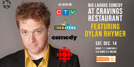 Big Laughs Comedy at Craving's  Presents Dylan Rhymer