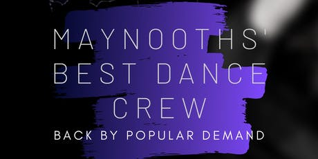Maynooths' Best Dance Crew tickets