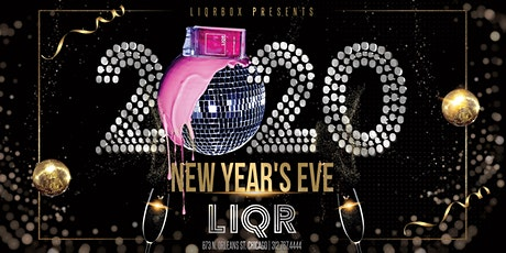 New Years Eve 2020 at Liqrbox! tickets