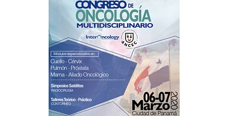 CONGRESO DE ONCOLOGÍA MULTIDISCIPLINARIO • ANCEC - InterOncology • Panamá boletos