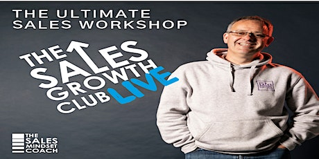 The Ultimate Sales Growth Club Live - Build Your Sales Plan tickets