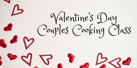 Valentine's Day Couples' Cooking Class tickets