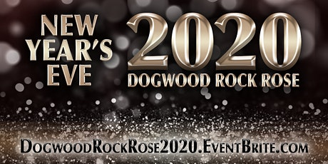 New Year's Eve 2020 at The Dogwood Rock Rose in DOMAIN NORTHSIDE - AUSTIN, TX tickets