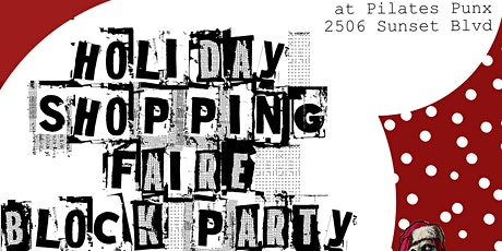 Pilates Punx HOLIDAY SHOPPING FAIRE and Block Party on Sunset tickets
