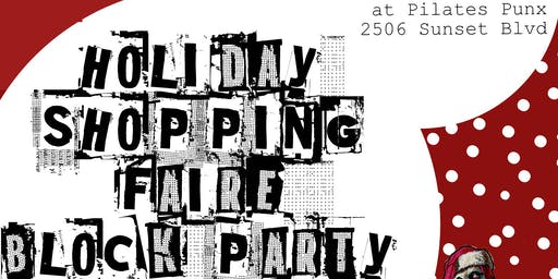 Pilates Punx HOLIDAY SHOPPING FAIRE and Block Party on Sunset