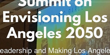 Summit on Envisioning Los Angeles tickets