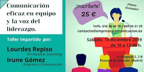 Comunicación eficaz en equipos y la voz del liderazgo. ¡Inscríbete! tickets