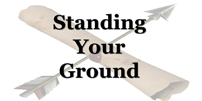 Standing Your Ground (Adventure Outdoors 1/25/20)