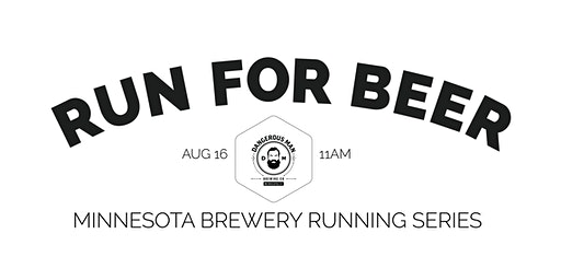 Beer Run - Dangerous Man Brewing Co| 2020 Minnesota Brewery Running Series
