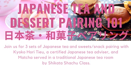 Japanese Tea and Dessert Pairing 101 tickets