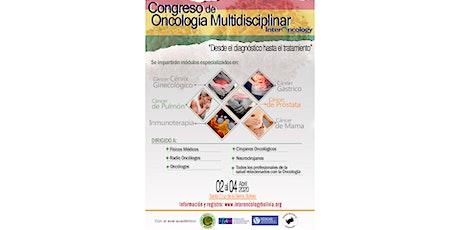 """Congreso en Oncología Multidisciplinar """"Desde diagnóstico al tratamiento"""" entradas"""