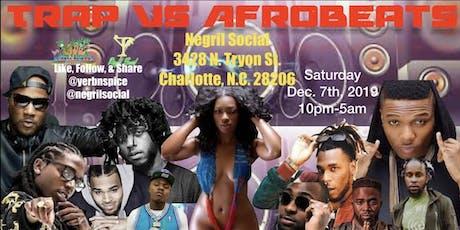 Trap vs AfroBEATS tickets