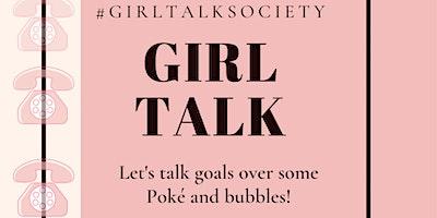 The Girl Talk Society