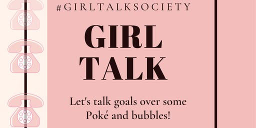 The Girl Talk Society