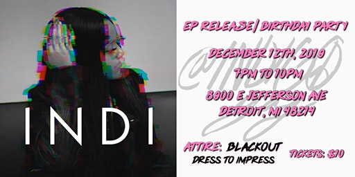 IndigoYaj's EP Release/Birthday Party